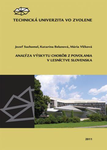 Analýza výskytu chorôb z povolania v lesníctve Slovenska