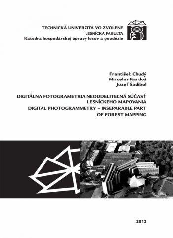 Digitálna fotogrametria neoddeliteľná súčasť lesníckeho mapovania