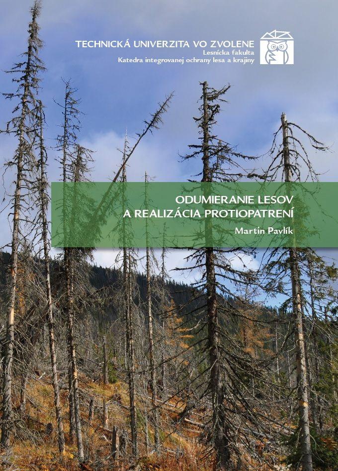 Odumieranie lesov a realizácia protiopatrení
