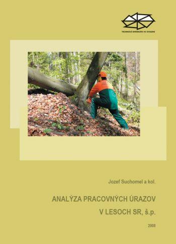 Analýza pracovných úrazov v lesoch SR, š. p.