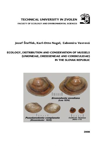 ECOLOGY, DISTRIBUTION AND CONSERVATION OF MUSSELS IN THE SLOVAK REPUBLIC