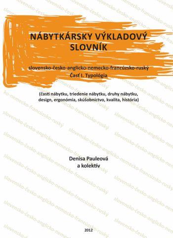 Nábytkársky výkladový slovník č. I. Typológia