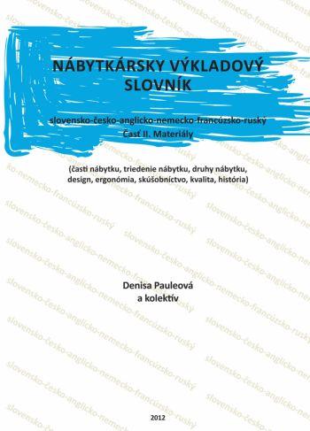 Nábytkársky výkladový slovník č. II.Materiály