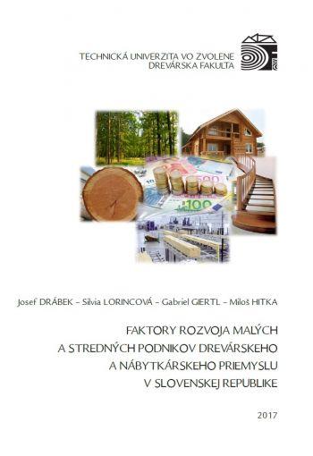 Faktory rozvoja malých a stredných podnikov drevárskeho a nábytkárskeho priemyslu v SR