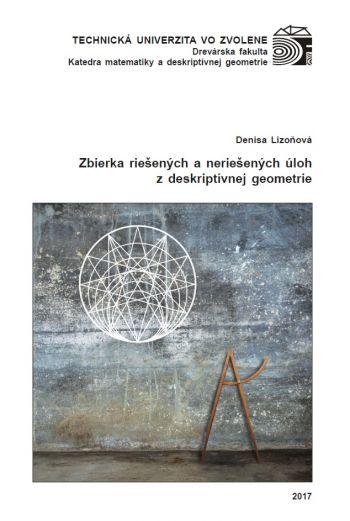 Zbierka riešených a neriešených úloh z deskriptívnej geometrie