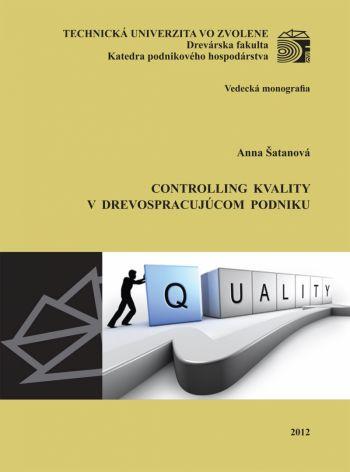 Controlling kvality v drevospracujúcom podniku