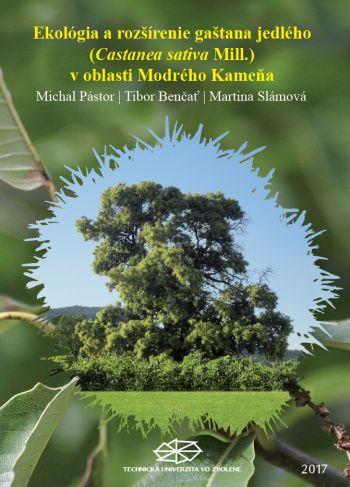 Ekológia a rozšírenie gaštana jedlého v oblasti Modrého Kameňa