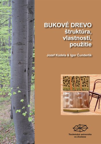 Bukové drevo štruktúra, vlastnosti, použitie
