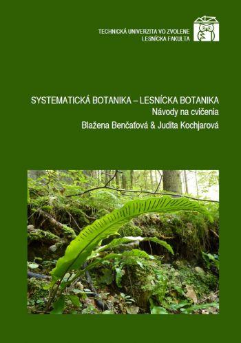 Systematická botanika – Lesnícka botanika