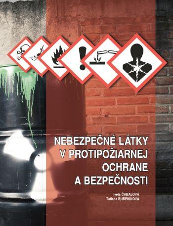Nebezpečné látky v protipožiarnej ochrane a bezpečnosti