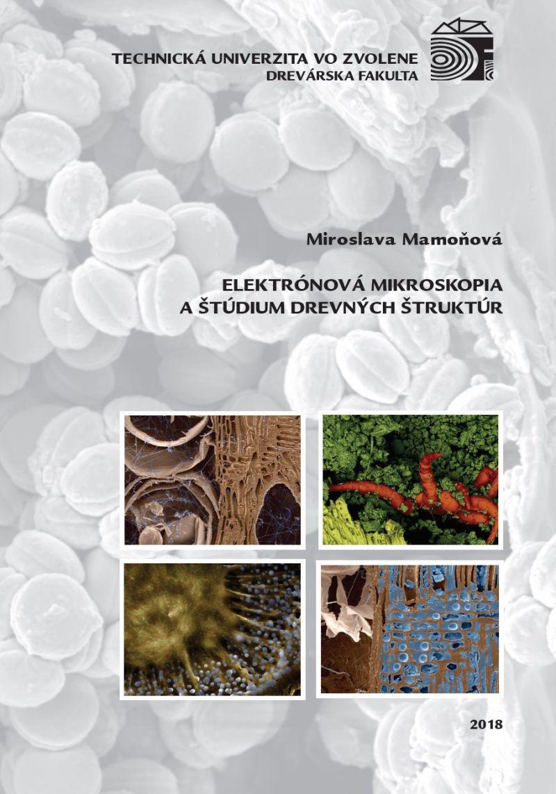 Elektrónová mikroskopia a štúdium drevených štruktúr