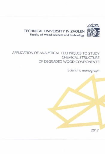 APPLICATION OF ANALYTICAL TECHNIQUES TO STUDY CHEMICAL STRUCTURE OF DEGRADED WOOD COMPONENTS