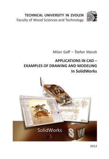 APPLICATIONS IN CAD – EXAMPLES OF DRAWING... In SolidWorks