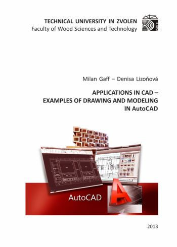 APPLICATIONS IN CAD – EXAMPLES OF DRAWING... IN Auto CAD