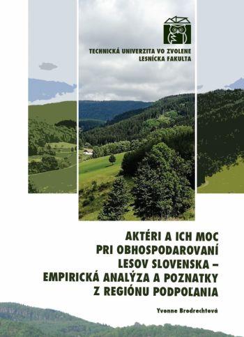 Aktéri a ich moc pri obhospodarovaní lesov Slovenska cez projekt IPA