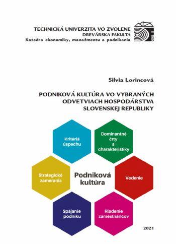 PODNIKOVÁ KULTÚRA VO VYBRANÝCH ODVETVIACH HOSPODÁRSTVA SLOVENSKEJ REPUBLIKY